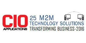 25 M2M Technology Solutions Transforming Business 2016