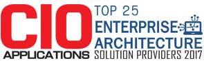 Top 25 Companies Providing Enterprise Architecture Solutions  - 2017