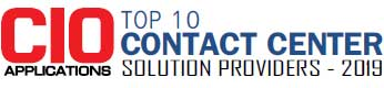 Top 10 Contact Center Solution Providers - 2019