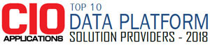 Top 10 Companies Providing Data Platform Solution - 2018
