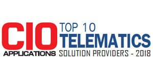 Top 10 Telematics Solution Providers - 2018